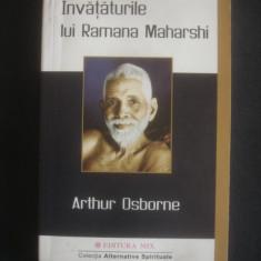 ARTHUR OSBORNE - INVATATURILE LUI RAMANA MAHARSHI - Carte Hobby Ezoterism