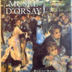 Carte Istoria artei - PAINTINGS IN THE MUSEE D`ORSAY de ROBERT ROSENBLUM, 1989