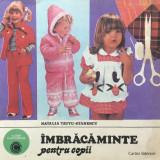 IMBRACAMINTE PENTRU COPII - Natalia Tautu-Stanescu - Carte design vestimentar