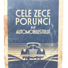 CARTEA CELE 10 PORUNCI ALE AUTOMOBILISTULUI-ANII 40