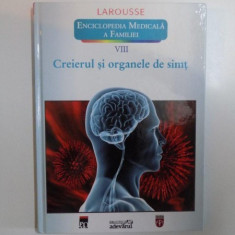 ENCICLOPEDIA MEDICALA A FAMILIEI, VOL. VIII CREIERUL SI ORGANELE DE SIMT, LAROUSSE