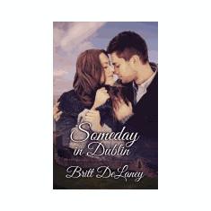 Someday in Dublin - Carte Literatura Engleza