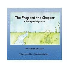 The Frog and the Chopper: A Backyard Mystery - Carte Literatura Engleza