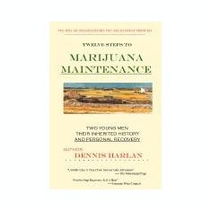 Carte Literatura Engleza - The Twelve Steps to Marijuana Maintenance