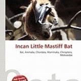 Incan Little Mastiff Bat