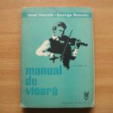 Manual de Vioara Volumul IV - Ionel Geanta si George Manoliu - Editura Muzicala - Partitura