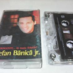 RAR!!!CASETA AUDIO STEFAN BANICA JR.-DE DRAGOSTE IN TOATE FELURILE ORIGINALA - Muzica Rock & Roll, Casete audio
