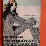 Carte hobby - MODELE DE TRICOTAT CU ANDRELELE Viorica Bociort