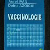 AUREL IVAN/DOINA AZOICAI - VACCINOLOGIE
