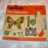 """Carte educativa - Cartea""""Experiente fara laborator""""-1973"""