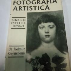 FOTOGRAFIA ARTISTICA - TENDINTE ARTISTICE 1839-1960 - HELMUT GERNSHEIM - Carte Fotografie