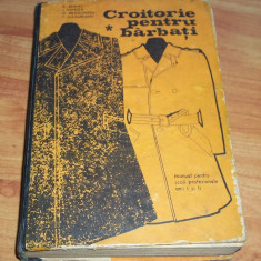 Croitorie pentru barbati (manual pentru scoli profesionale 1971)