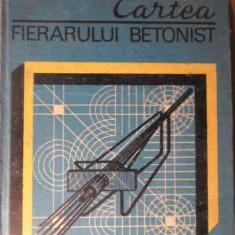 Cartea Fierarului Betonist - T. Carare, 155490 - Carti Constructii
