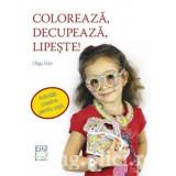 Olga Gre - Coloreaza, decupeaza, lipeste!