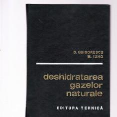 D,, GRIGORESCU -DESHIDRATAREA GAZELOR NATURALE - Carte Teste Nationale Altele