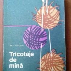 Tricotaje de mana de ana popescu editura tehnica, anul 1966