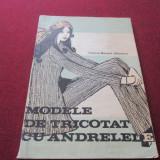 *** VIORICA BOCIORT-STANESCU - MODELE DE TRICOTAT CU ANDRELE