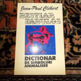 Carte religioasa - Bestiar fabulos - Jean-Paul Clebert