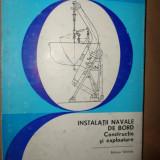 Instalatii navale de bord constructie si exploatare an 1986/367pag.