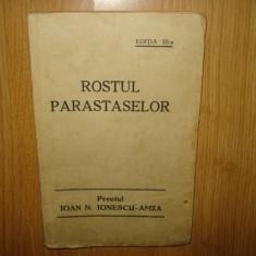 Carte religioasa - ROSTUL PARASTASELOR -PREOTUL IOAN N.IONESCU ANUL 1937