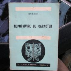 NEPOTRIVIRE DE CARACTER ION BAIESU TEATRU, Alte tipuri suport, Romana