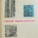CIRCUIT TRANSILVANEAN de IULIU COSMA...GHEORGHE VOISANU , ILUSTRATII de MIRIAM CRISAN , 1967