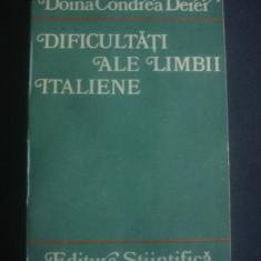 DOINA CONDREA DERER - DIFICULTATI ALE LIMBII ITALIENE - Curs Limba Italiana