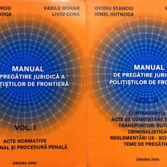 MANUAL DE PREGATIRE JURIDICA A POLITISTILOR DE FRONTIERA - Stanciu, Morar