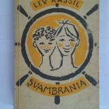 Svambrania - Lev Kassil / R4P3F - Carte de povesti