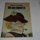 VASILE CARABIS - DIN ANII DIMINETII - Carte de povesti