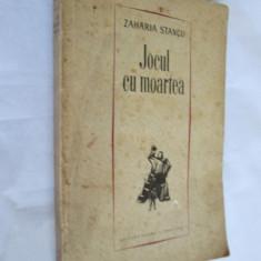 ZAHARIA STANCU, JOCUL CU MOARTEA EDITIA A II-A CU AUTOGRAF PENTRU IERONIM SERBU