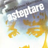 Elena Gronov-Marinescu - Asteptare - 35876