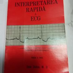 INTERPRETAREA RAPIDA A ECG - DALE DUBIN - Carte Cardiologie