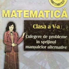 MATEMATICA Clasa a V-a. Culegere probleme - Burtea - Culegere Matematica