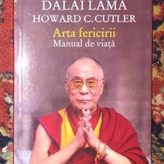 Arta fericirii : manual de viata / Dalai Lama - Carti Budism