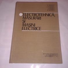 B.RADOVICI \ C.IONESCU - ELECTROTEHNICA, MASURARI SI MASINI ELECTRICE - Carti Electrotehnica