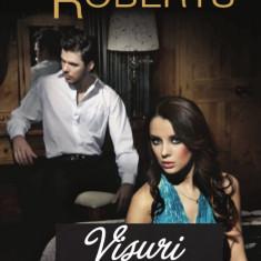 Roman dragoste - Nora Roberts - Visuri implinite - 444233