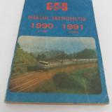 MERSUL TRENURILOR* 1990-1991 - Carti Transporturi