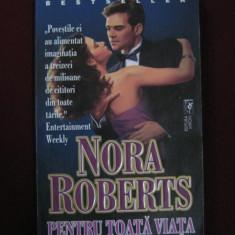 Roman dragoste - Nora Roberts - Pentru toata viata - 525117