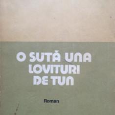 O SUTA DE LOVITURI DE TUN - Radu Tudoran - Roman istoric