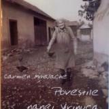POVESTILE NANEI VIRINUCA de CARMEN MIHALACHE, 2006 - Carte traditii populare