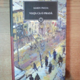 VIATA CA O PRADA de MARIN PREDA, EDITURA JURNALUL NATIONAL - Roman