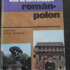GHID DE CONVERSATIE ROMAN-POLON - Aura Tapu, V. Jeglinschi - 1981, 197 p.