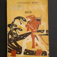 Carte mitologie - LEGENDELE OLIMPULUI Eroii Alexandru Mitru
