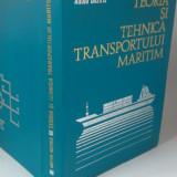 Teoria si tehnica transportului maritim-Anton Beziris - Carti Transporturi