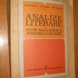 ANALIZE LITERARE PENTRU BACALAUREAT SI ADMITERE FACULTATE VOL 1 - COLECTIV AUT. - Teste Bacalaureat