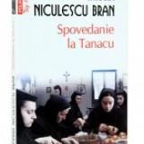 Spovedanie la Tanacu - Carte Editie princeps