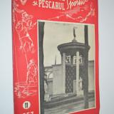 Revista Vanatorul si Pescarul Sportiv - Noiembrie / 1957 - Carte Hobby Sport