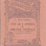 N. MACHIAVELLI - ARTA DE A GUVERNA SI ARMATELE NATIONALE - Carte veche