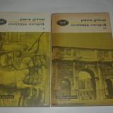 PIERRE GRIMAL - CIVILIZATIA ROMANA Vol.1.2. - Istorie